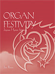 Organ Festivity Joyous Hymn Settings