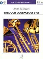 Through Courageous Eyes