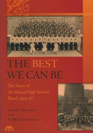 Best We Can Be: Ithaca Hs Band 1955-67