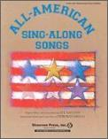 ALL-AMERICAN SING-A-LONG SONGS