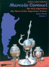 Soul of The Argentine Guitar Vol 1