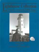 Lighthouse Collection of Newly Composed
