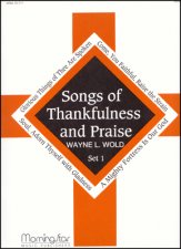 Songs of Thankfulness and Praise Set 1
