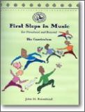 First Steps In Music For Preschool and B