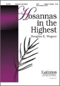 Hosannas In The Highest