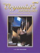 ORGANIST'S ANTHOLOGY VOL 1 MUSIC FOR GEN