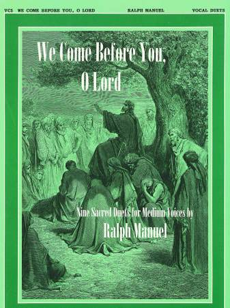 We Come Before You O Lord