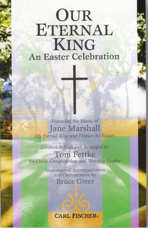 Our Eternal King An Easter Celebration
