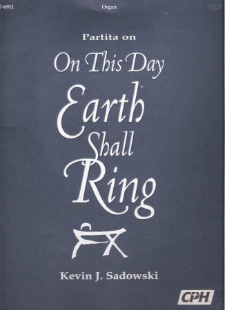 Partita On On This Day Earth Shall Ring