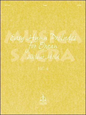 MUSICA SACRA (EASY HYMN PRELUDES VOL 4)