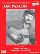 Authentic Guitar Style of Tom Paxton