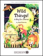 Wild Things A Big Zoo Revue (Bk/Cd)