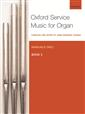 OXFORD SERVICE MUSIC FOR ORGAN (BK 3)
