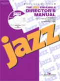Jazz Ensemble Director's Manual, The