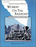 Workin' On The Railroad