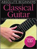 Absolute Beginners Classical Guitar (Bk