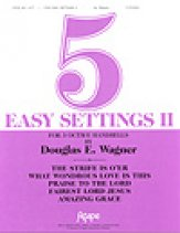 Five Easy Settings II
