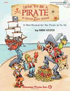 How To Be A Pirate In Seven Easy Songs