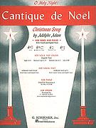 CANTIQUE DE NOEL (O HOLY NIGHT)