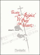 TOCCATA ON REJOICE YE PURE IN HEART