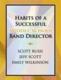 Habits of A Successful Mid Sch Band Dir