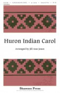 Huron Indian Carol