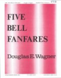 Five Bell Fanfares