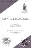 Go Where I Send Thee