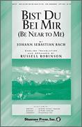 Bist Du Bei Mir (Be Near To Me)
