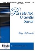 Pass Me Not O Gentle Savior