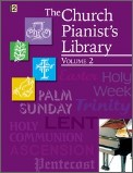 The Church Pianist's Library Vol 2