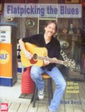 Flatpicking The Blues (Bk/Dvd/Cd)