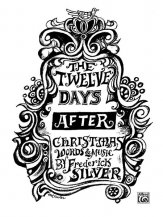 TWELVE DAYS AFTER CHRISTMAS, THE