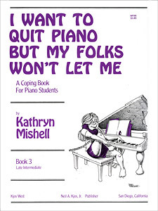 I Want To Quit Piano But My Folks Book 3
