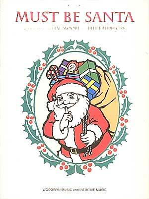 Must Be Santa Sheet Music by Moore/Fredricks (SKU ...