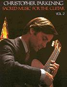 Sacred Music For The Guitar Vol 2