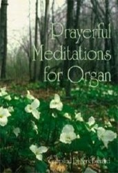 Prayerful Meditations for Organ