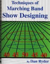 Techniques of Marching Band Show Design Sheet Music by Dan