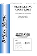 We Still Sing About Love