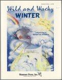 Wild and Wacky Winter