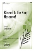 Blessed Is The King Hosanna