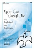 Spirit Sing Through Me