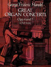Great Organ Concerti Op 4 and 7 Full Sc
