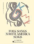 FOLK SONGS NORTH AMERICA SINGS
