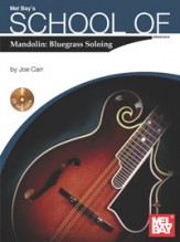 School of Mandolin: Bluegrass Soloing