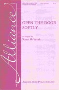 Open The Door Softly
