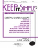 Keep It Simple 5: Christmas Sacred & Sec