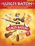 Luigi's Baton & The Orchestra Family Reu