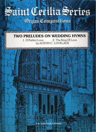 Two Preludes On Wedding Hymns