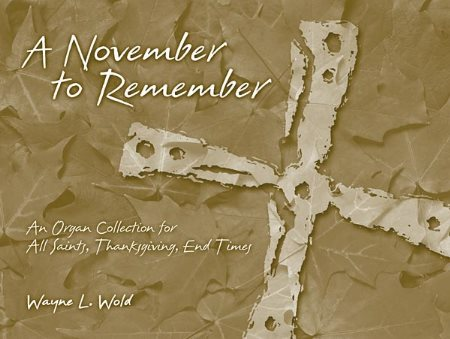 NOVEMBER TO REMEMBER, A